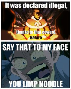NEVER call Katara a coward.