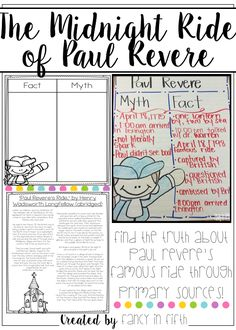 """Explore the myths and facts about The Midnight Ride of Paul Revere. This document includes:  - """"The Midnight Ride of Paul Revere"""" by Henry Wadsworth Longfellow abridged version   - """"The Midnight Ride of Paul Revere"""" by Henry Wadsworth Longfellow full version   - Paul Revere's Letter to Jeremy Belknap abridged version   - Myth and Fact Recording Sheet"""