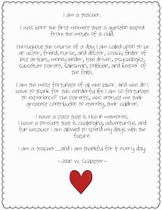 """I am a teacher"" poem to print for your classroom :) ... will be printing this and placing it where I can see it every day!"