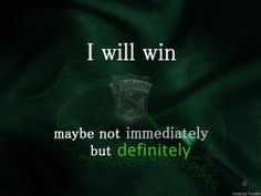 Slytherin. I'm going to Heaven, that's an eternal Win. lol Hell is coming for me...