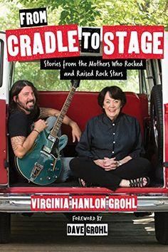 La madre de Dave Grohl publica un libro sobre las madres de las estrellas del…