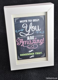 You Are Amazing Chalkboard Inspirational Printable   Tween Craft Ideas for Mom and Daughter