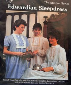 Edwardian Sleepdress Gown Pattern, Historical Reenactment Costume, Ladies size 4-18, Uncut Pattern, Martha Pullen