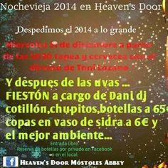 Mostoles nuestros negocios: NOCHEVIEJA EN HEAVEN'S DOOR
