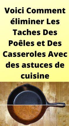 Voici Comment éliminer Les Taches Des Poêles et Des Casseroles Avec des astuces de cuisine Voici, Casseroles, Attitude, Practical Life, Stains, Casserole Dishes, Casserole