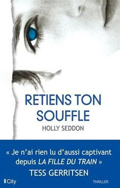 Buy Retiens ton souffle by Holly Seddon and Read this Book on Kobo's Free Apps. Discover Kobo's Vast Collection of Ebooks and Audiobooks Today - Over 4 Million Titles! New Books, Good Books, Books To Read, Reading Lists, Book Lists, Love Book, This Book, Reading Challenge, Romance Books