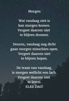 Een gedicht dat gaat over goede en slechte dagen. Als het vandaag niet lukt zal het morgen wel lukken.