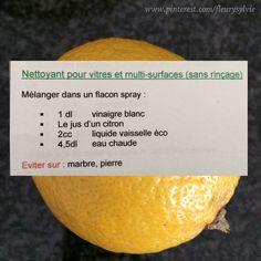 """Nettoyant vitres et multi-surface """"maison"""". J'ai testé...ça marche! (petite info: filtrer le jus de citron pour enlever la pulpe)"""