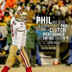 """""""Finishing and rounding out the 53 man roster breakdown is The Man Phil Dawson! Not just the Place kicker, he's one of the captains of this squad!! And…"""""""