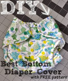 The Life of a Compulsive Crafter: DIY Best Bottom Diaper Covers with FREE Pattern