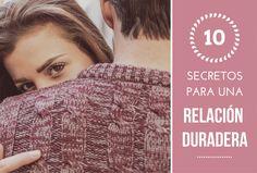 10 secretos para una relación duradera