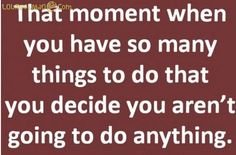 I have many of these moments lately :-)