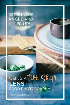 Using a Tilt-Shift Lens in Food Photography | Improve your food photography images by using a Tilt Shift Lens. Perfect for foodie photographers looking for new ways to compose their images. You can even rent one. Click to get inspired.