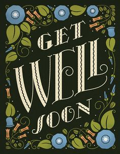 A little while ago, I came across this fantastic set of cards by the collaboration of Kelly Thorn and Enormous Champion. The lettering and vintage floral designs are just impeccable! Types Of Lettering, Hand Lettering, Typography Letters, Typography Design, Get Well Wishes, Crafts With Pictures, Type Posters, Types Of Art, Type Art