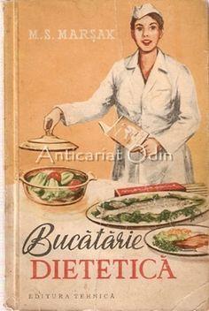 Bucatarie Dietetica - M. S. Marsak Baseball Cards, Sports, Literatura, Fine Dining, Sociology, Food, Geography, Hs Sports, Sport