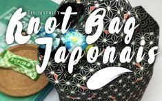 Tuto – Knot Bag, le sac Japonais !