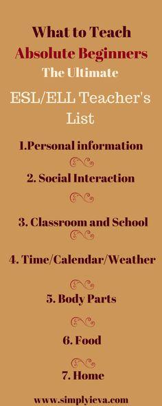 Teaching absolute beginners ESL/ELL. Teaching tips, ESL/ELL beginner teaching checklist