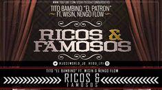 Ricos Y Famosos - Tito El Bambino Ft. Wisin Y Ñengo Flow (ORIGINAL) REGG...