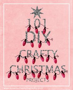 101 DYI Crafty Christmas Projects