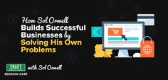 SPI How Sol Orwell Builds Successful Businesses by Solving His Own Problems – Smart Passive Income Building A Business, Skills To Learn, Business Opportunities, Passive Income, Online Business, Success, Marketing, Learning, Studying