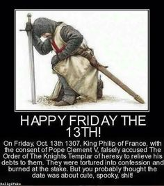 Happy Friday the 13th! On this day, the bloody coup against the Knight's… Happy Friday The 13th, Crusader Knight, Christian Warrior, Armadura Medieval, Landsknecht, Warrior Quotes, Freemasonry, Wtf Fun Facts, Knights Templar