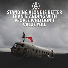 """2,494 Likes, 15 Comments - Entrepreneur Motivation (@ambitioncircle) on Instagram: """"If they don't value you, stand alone! # DOUBLE TAP IF YOU AGREE!"""""""