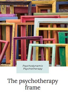 Effective psychotherapy requires a psychodynamic frame, in which the psychologist or therapist establishes expectations with regard to confidentiality, attendance, lateness, fees, and roles and responsibilities within the sessions. #therapeutic frame #supervision #consultation #psychodynamic #psychoanalysis #WashingtonDC Psychodynamic Psychotherapy, Shabby Chic Picture Frames, Brand Archetypes, Corporate Style, Creative Play, Big Canvas, Frame Sizes, Stem Activities, Recycled Materials