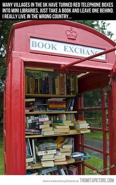Telephone boxes turned into mini libraries…@Lauren Falk its official we're moving pack your bags