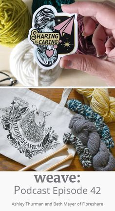 c65f263920 Episode 42  An International Textile Community with Ashley Thurman and Beth  Meyer of FibreShare
