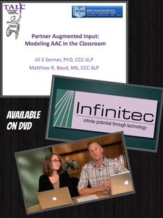 Instructional DVD - Partner-Augmented Input: Modeling AAC in the Classroom.  This program will take staff through portions of steps one through five of an evidence-based, 8-step instructional model for teaching partner-augmented input. Staff will complete commitment to the instructional program, strategy description, videotaped strategy demonstration, verbal practice of the strategy steps, and some controlled practice.