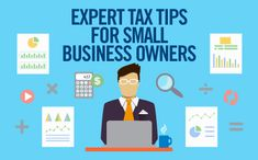 26 tax tips from industry experts to help small business owners gain larger tax breaks!