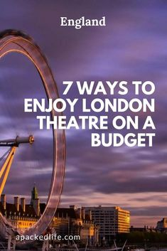 7 Ways To Enjoy London Theatre on a Budget - From discount cards to cheap tickets, fringe theatre, last minute deals and clubs. #LondonTheatre #CheapLondonTheatreTickets #BudgetLondon #LondonTravelHacks #London #England