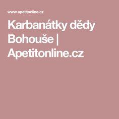 Karbanátky dědy Bohouše   Apetitonline.cz