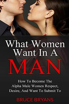 Good Books, Books To Read, Free Books, Dating Book, Dating Tips, What Women Want, Alpha Male, Trust Yourself, Attraction