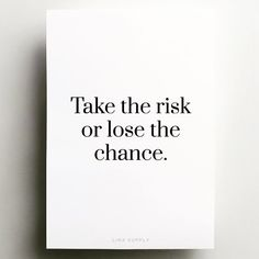 quote of the day & We choose the most beautiful Quote of the Day - Risk for you.Quote of the day - Risk most beautiful quotes ideas Risk Quotes, Daily Quotes, Quotes To Live By, Me Quotes, Motivational Quotes, Inspirational Quotes, Powerful Quotes, Quote Of The Day, Wise Words