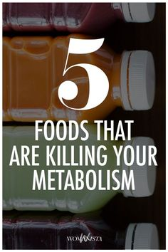 As it turns out, some foods you thought to be healthy can actually be full of bad ingredients that slow the metabolism and prevent weight loss. When trying to lose weight, make sure you avoid these metabolism-hindering foods. Womanista.com