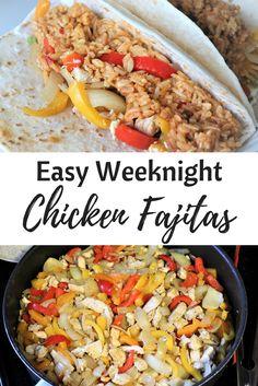 Easy Weeknight Chicken Fajitas