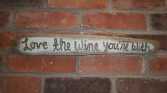 Hand Painted Driftwood Sign  Love The Wine by TwoLuckyRabbits, $12.00