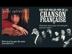 Anne Sylvestre - Non tu n'as pas de nom -  Chanson française