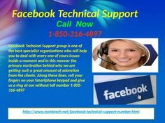 Does Facebook Technical Support 1-850-316-4897 Team really root out Issues in no time? Yes! You should avail our Facebook Technical Support service because we provide the far better technical services than our competitors. Here, our technical experts will get to you and resolve your different kind of problems regarding Facebook. For getting our services, you just have to make an easy call on our toll free number 1-850-316-4897 which is 24x7 available. For more Detail visit our site…