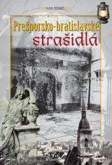 Presporsko - bratislavske strasidla (Ivan Szabo)