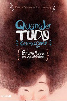 Quando tudo começou - Bruna Vieira em Quadrinhos