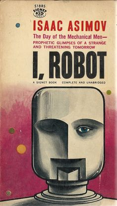Vintage Sci Fi: I Robot Isaac Asimov by HudsonPulpAndRockets Isaac Asimov, Science Fiction Books, Pulp Fiction, Book Cover Art, Book Art, Book Covers, Good Books, My Books, I Robot