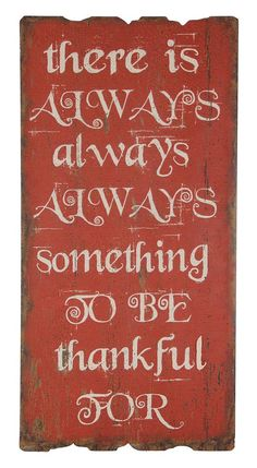 Always Something To Be Thankful For.... WALL ART