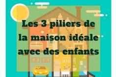 Les 3 piliers de la maison idéale avec des enfants Education Positive, Kids Education, Child Teaching, Happy Parents, Stay At Home Mom, My Children, Kids And Parenting, Diy For Kids, Montessori