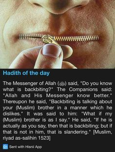 Hadith of the day - Backbiting and slandering Prophet Muhammad Quotes, Imam Ali Quotes, Hadith Quotes, Muslim Quotes, Religious Quotes, Quotable Quotes, Wisdom Quotes, Life Quotes, Quran Quotes Inspirational