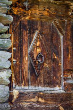 Andorra - country door. I'm enjoying the craftsmanship. It's splendid