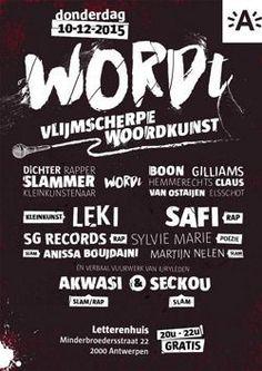 Op donderdag 10 december vindt in het Letterenhuis het jaarlijkse spoken word evenement WORDt plaats. In deze verbale strijd nemen rappers, slammers, kleinkunstenaars en andere dichters het tegen e…