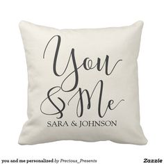 you and me personalized pillow