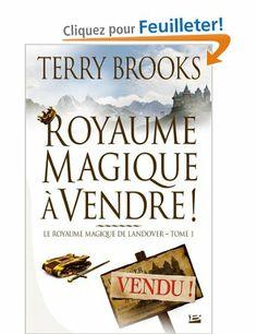 Le Royaume magique de Landover, tome 1 : Royaume magique à vendre !: Amazon.fr: Terry Brooks, Emmanuelle Pingault: Livres